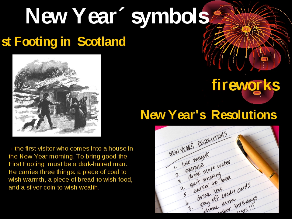 New Year´ symbols fireworks First Footing in Scotland - the first visitor who...