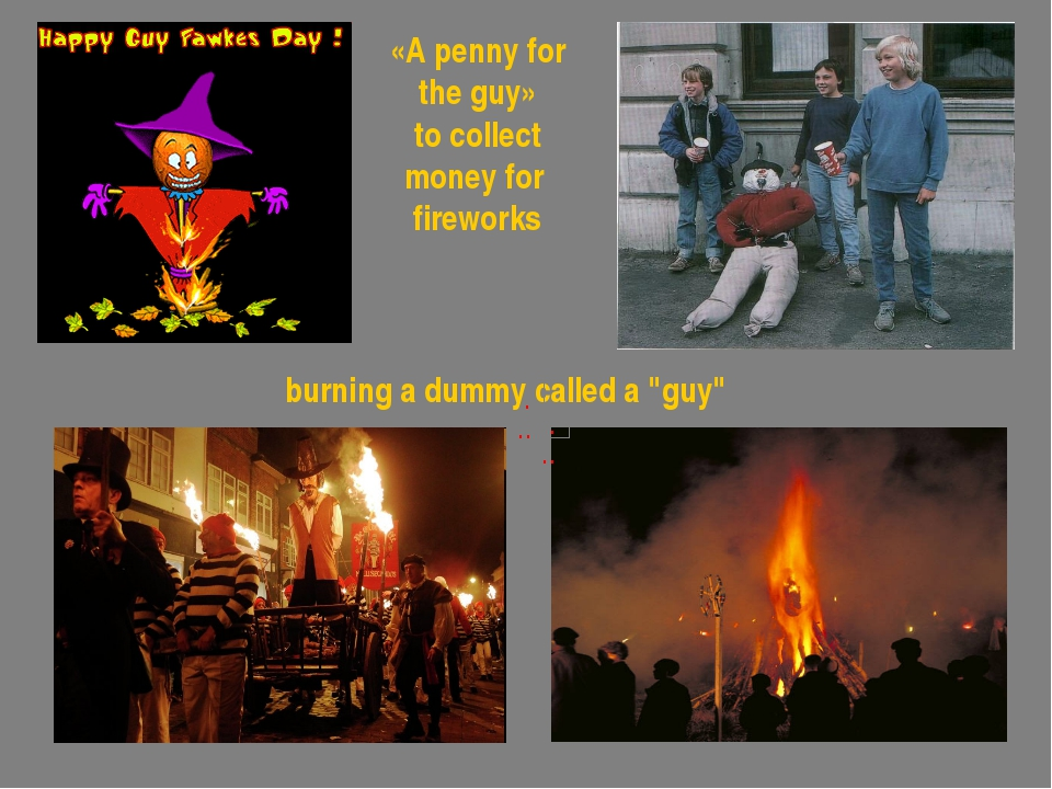 """burning a dummy called a """"guy"""" «A penny for the guy» to collect money for fir..."""