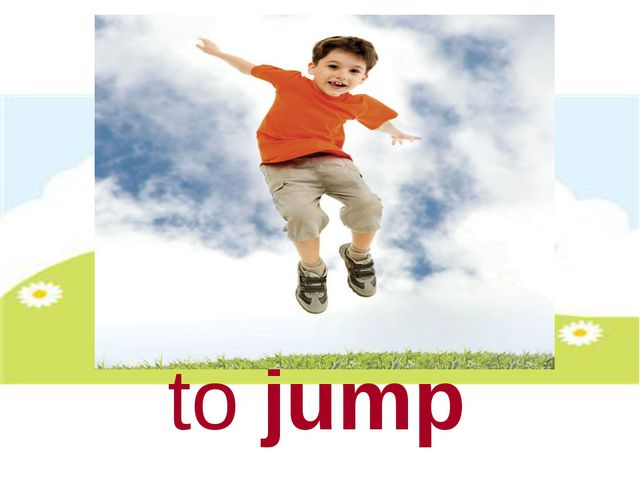 to jump