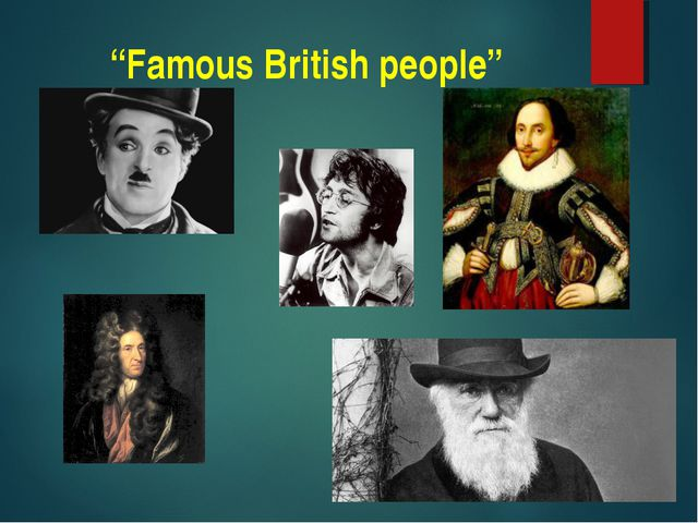 """Famous British people"""