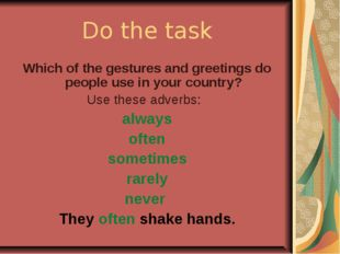 Do the task Which of the gestures and greetings do people use in your country