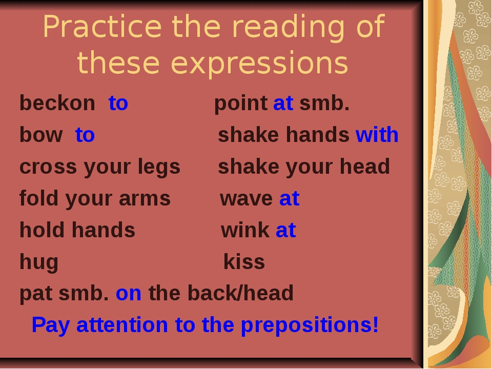 Practice the reading of these expressions beckon to point at smb. bow to shak...