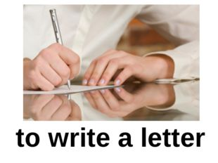 to write a letter