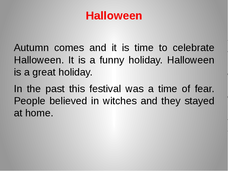 Halloween Autumn comes and it is time to celebrate Halloween. It is a funny h...