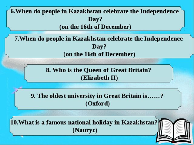 6.When do people in Kazakhstan celebrate the Independence Day? (on the 16th...
