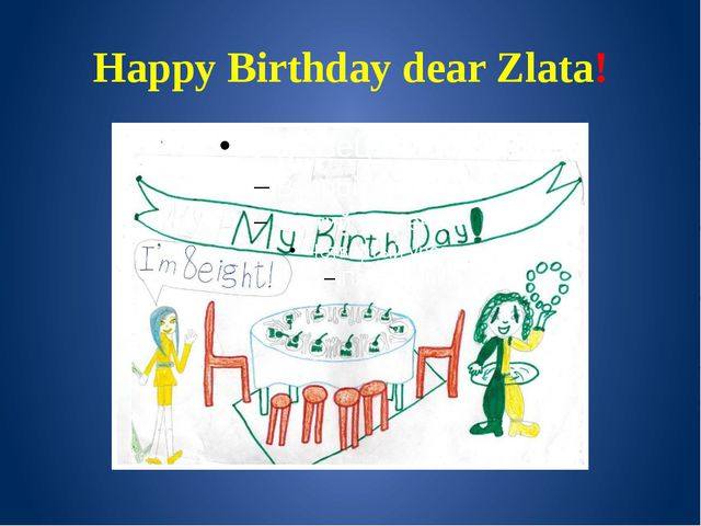 Happy Birthday dear Zlata!