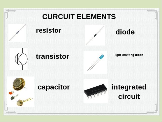 resistor CURCUIT ELEMENTS transistor capacitor diode light-emitting diode int...