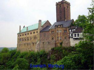 Eisenach. Wartburg