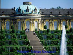 Potsdam. Schloss Sanssouci