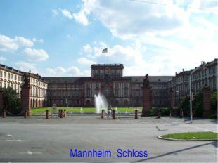 Mannheim. Schloss