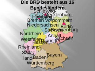 Bayern Baden- Württemberg Saar- land Rheinland- Pfalz Hessen Nordrhein- Westf