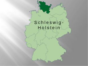 Schleswig- Holstein
