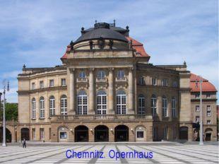 Chemnitz. Opernhaus