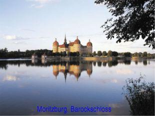 Moritzburg. Barockschloss