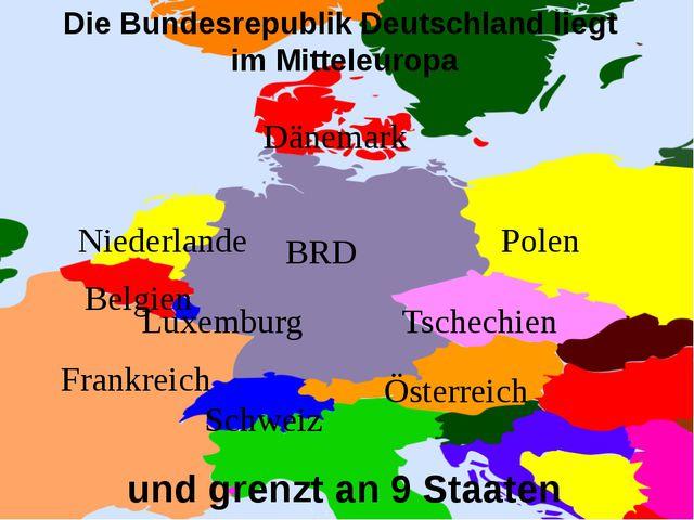 BRD Polen Tschechien Österreich Schweiz Frankreich Belgien Niederlande Luxemb...