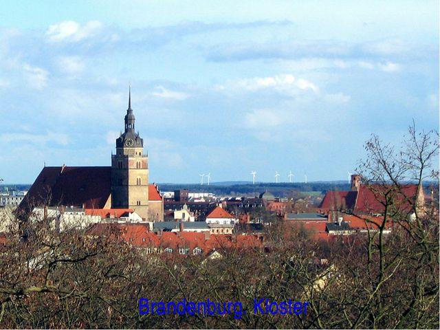 Brandenburg. Kloster