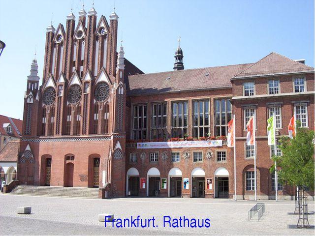 Frankfurt. Rathaus