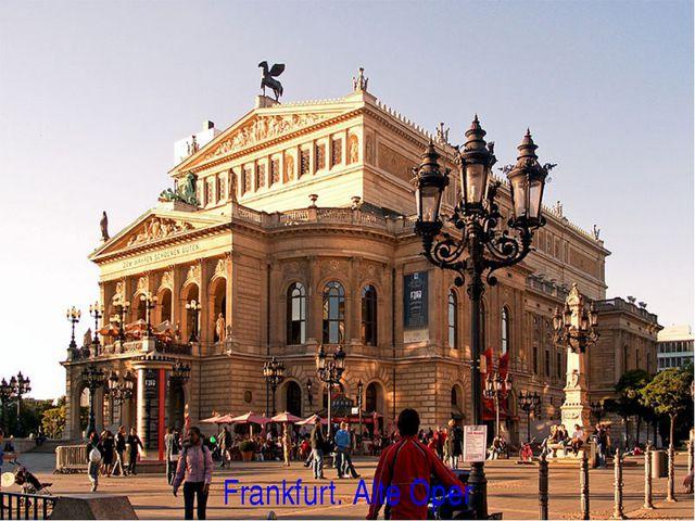 Frankfurt. Alte Oper