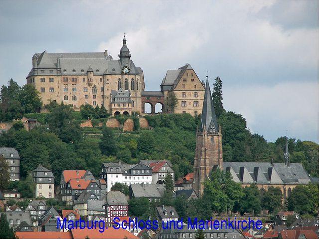 Marburg. Schloss und Marienkirche
