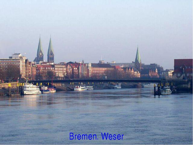 Bremen. Weser