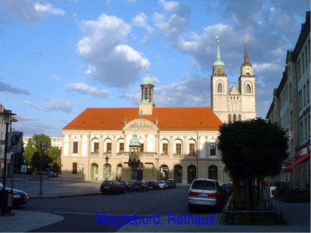 Magdeburd. Rathaus