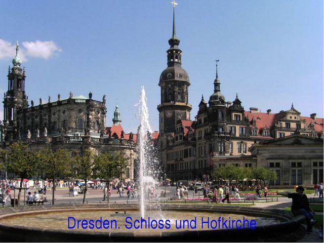 Dresden. Schloss und Hofkirche