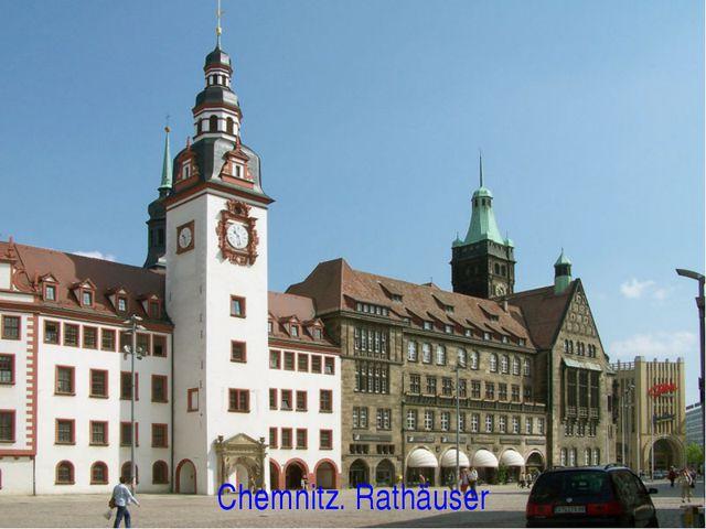 Chemnitz. Rathäuser