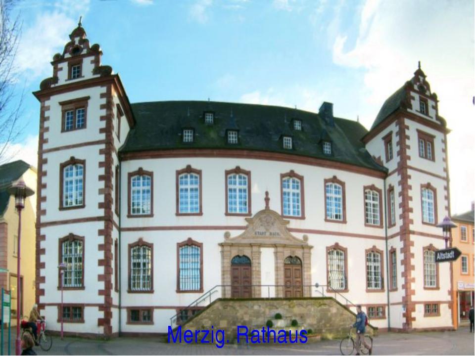Merzig. Rathaus