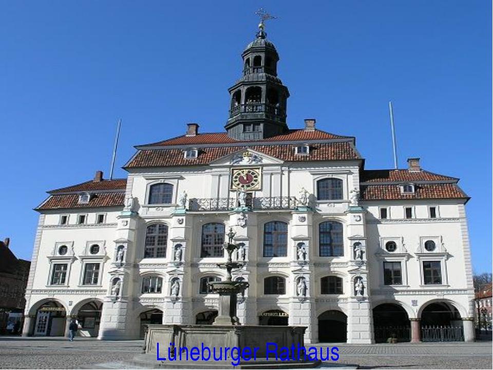 Lüneburger Rathaus