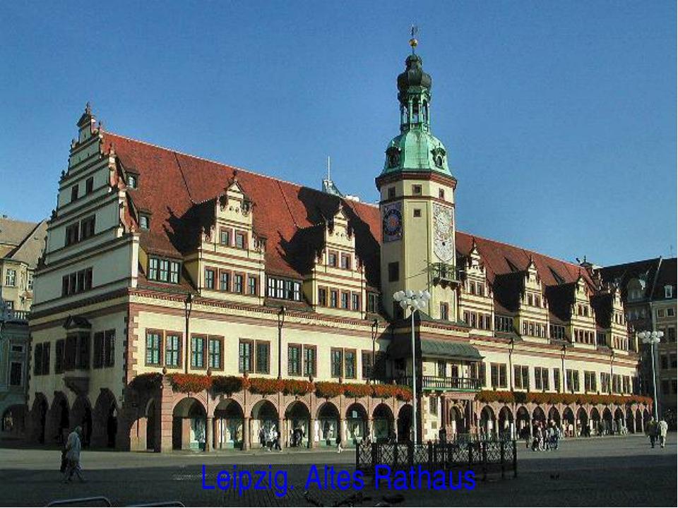 Leipzig. Altes Rathaus