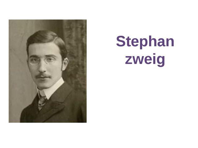 Stephan zweig