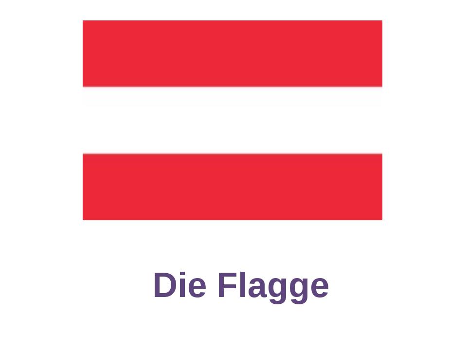Die Flagge