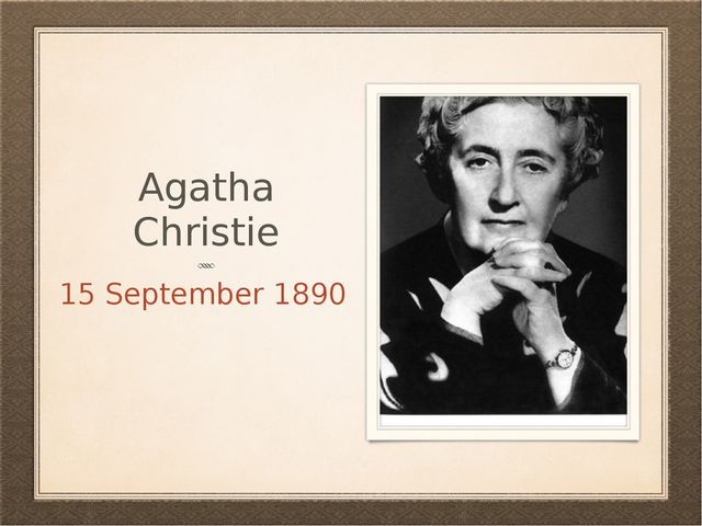 Agatha Christie 15 September 1890