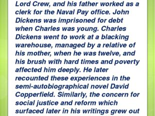 He was the second of eight children. His mother had been in service to Lord C