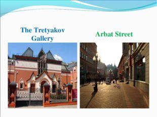 The Tretyakov Gallery Arbat Street