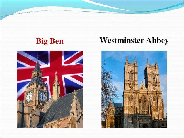 Big Ben Westminster Abbey