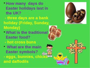 How many days do Easter holidays last in the UK? - three days are a bank holi