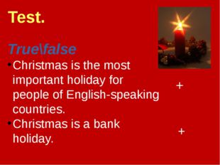 True\false Christmas is the most important holiday for people of English-spea