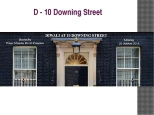 D - 10 Downing Street