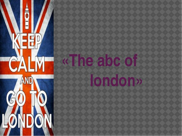 «The abc of london»