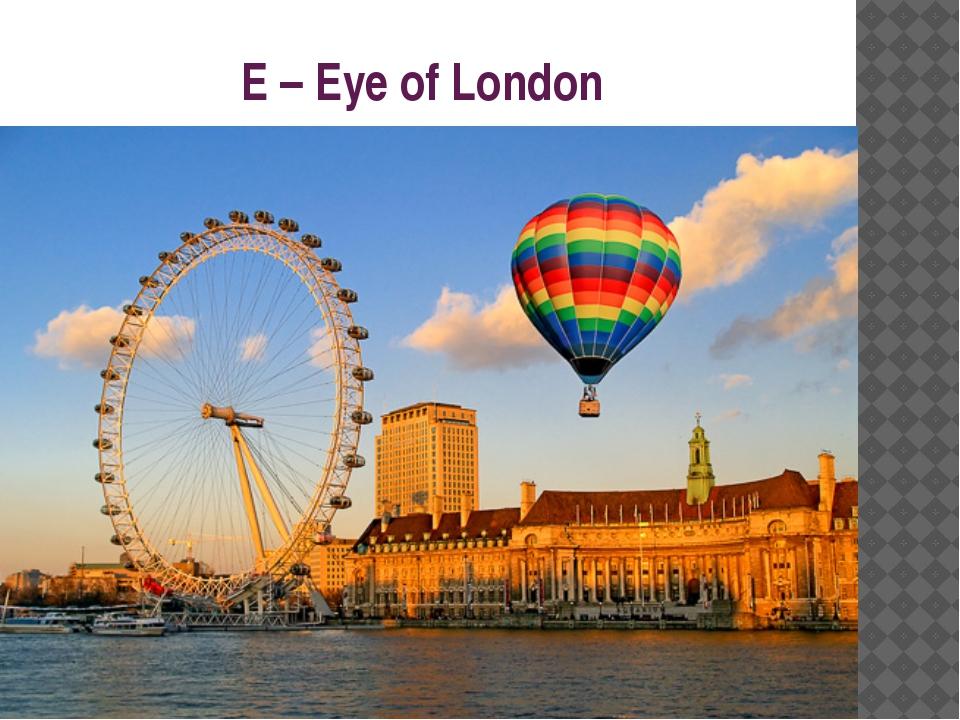 E – Eye of London