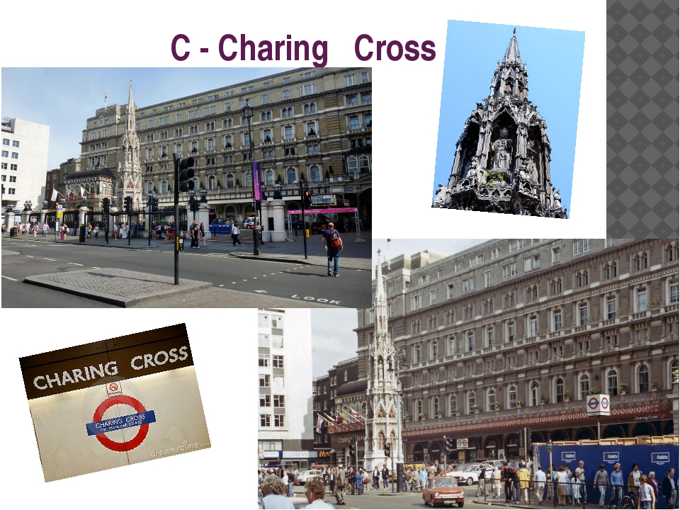 C - Charing Cross