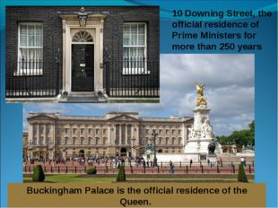 10 Downing Street, the official residence of Prime Ministers for more than 25