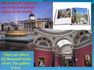 There are above 2,5 thousand works of art. The gallery is free. The National