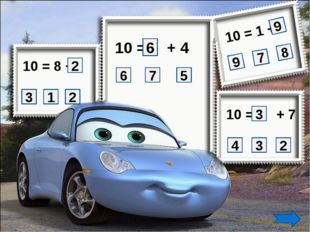 10 = 8 + 2 2 1 3 10 = 1 + 10 = + 7 10 = + 4 7 6 2 3 4 3 9 8 7 9 5 6