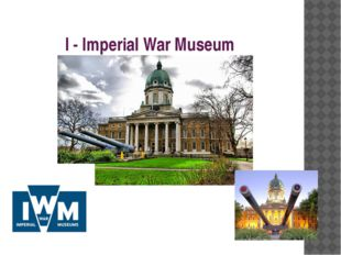 I - Imperial War Museum