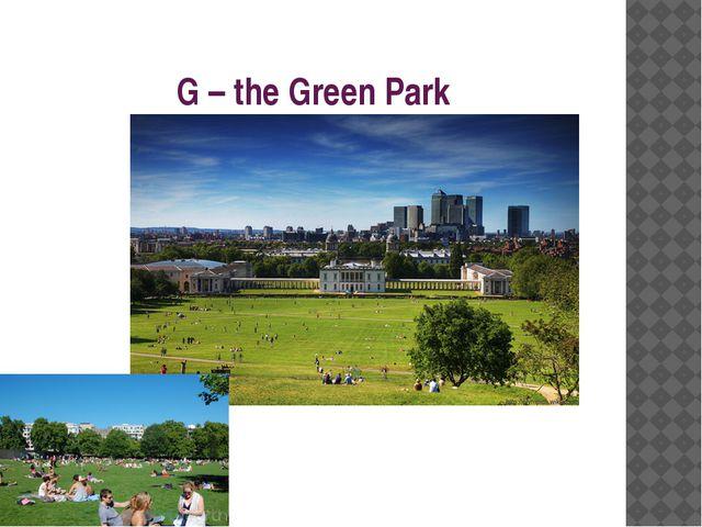 G – the Green Park
