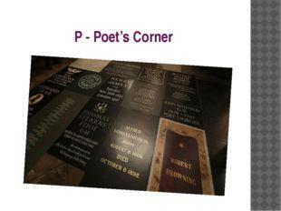 P - Poet's Corner