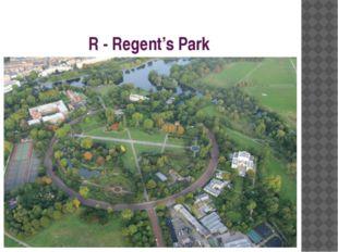 R - Regent's Park
