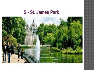 S - St. James Park